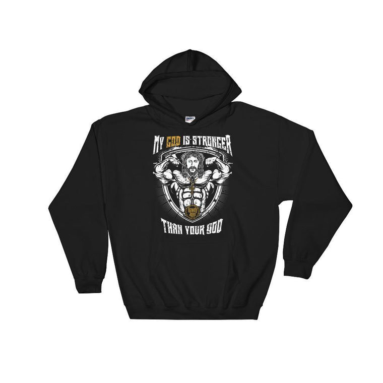 Unisex Hooded Sweatshirt - My God Is Stronger