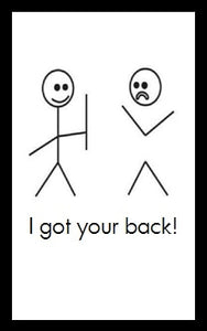 I got your back...