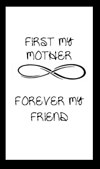 First my Mother....