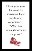 Have you ever listened to someone...