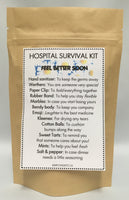 Hospital Survival Kit