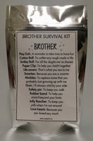 Brother Survival Kit