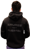 BLACKOUT - SAVAGE NOT AVERAGE Premium cotton hoodie by Ireland Boys productions viral youtube channel featuring Nick Ireland