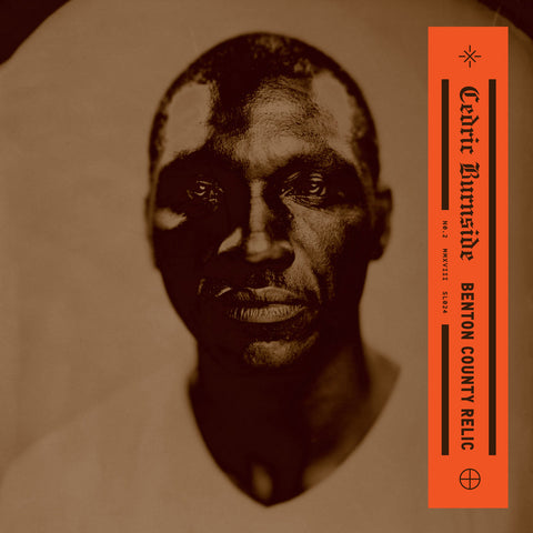 CEDRIC BURNSIDE BENTON COUNTY RELIC LP
