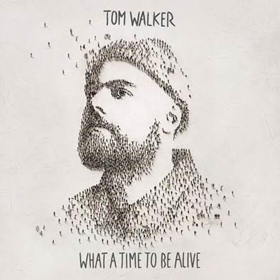 TOM WALKER WHAT A TIME TO BE ALIVE LP