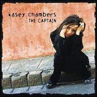 KASEY CHAMBERS THE CAPTAIN LP