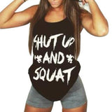 Shut Up And Squat Tank Top