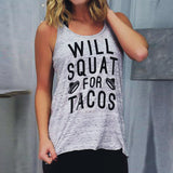 """Will Squat For Tacos"" Tank Top"
