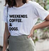 Weekends Coffee & Dogs T-Shirt