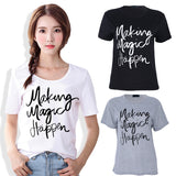 Making Magic Happen Shirt