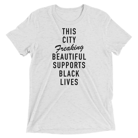 Unisex Black Lives Matter - City Freaking Beautiful