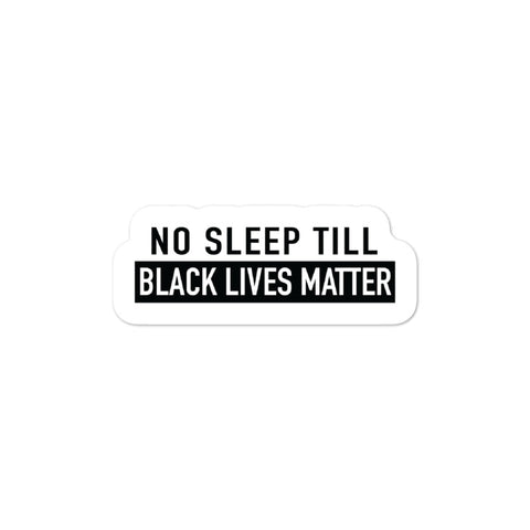 Black Lives Matter - No Sleep Sticker