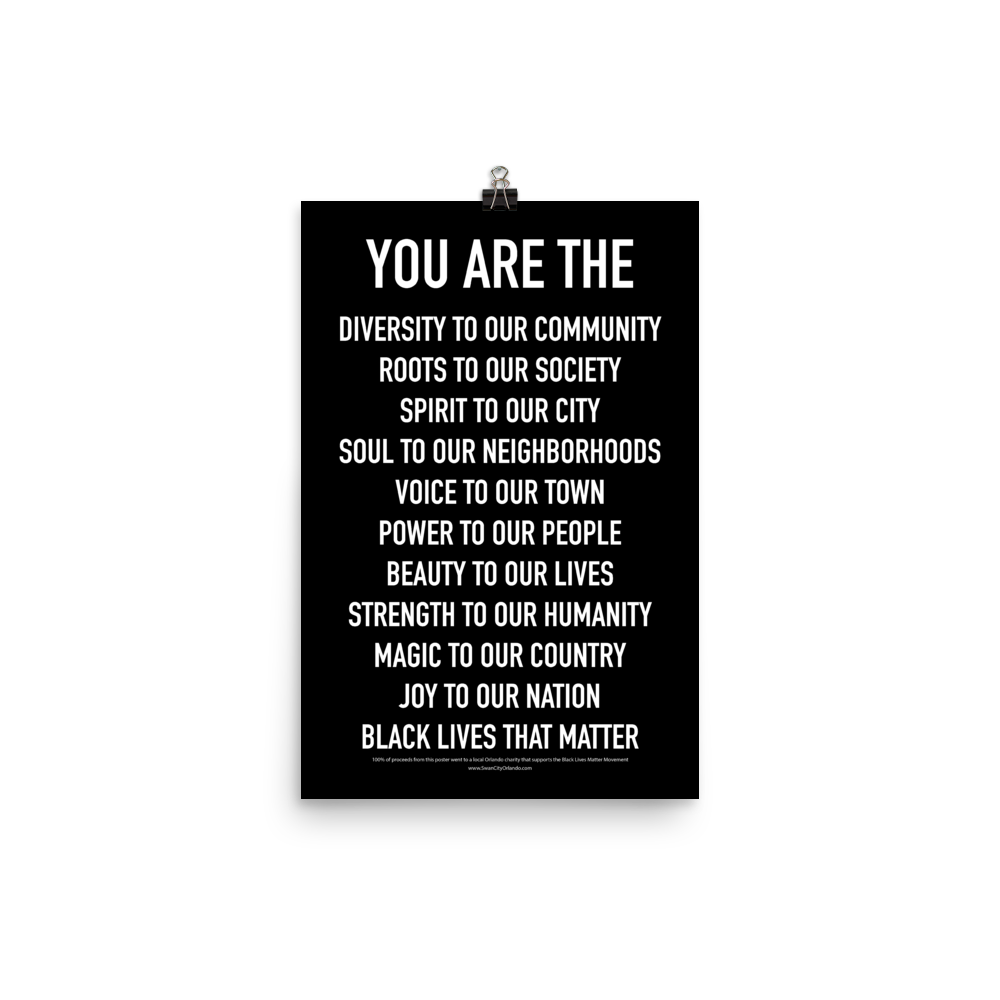 YOU ARE THE Poster - Black Lives Matter