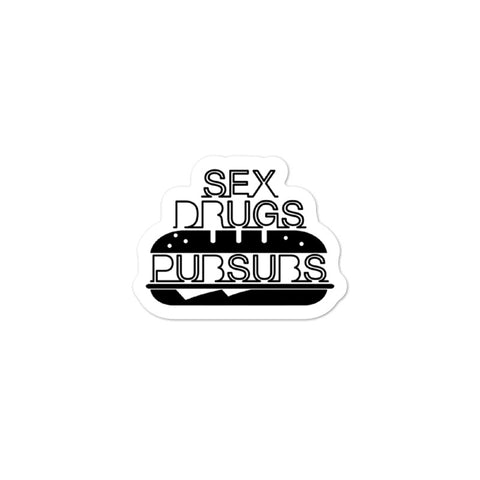 Sex, Drugs & Pub Subs Sticker