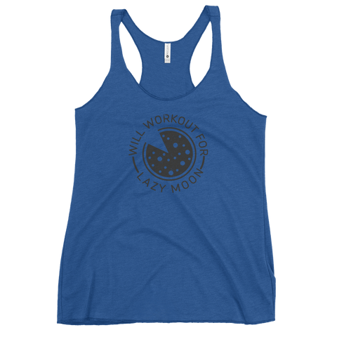 Will Workout For Lazy Moon Women's Racerback