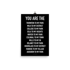 YOU ARE THE Poster - Neighborhoods