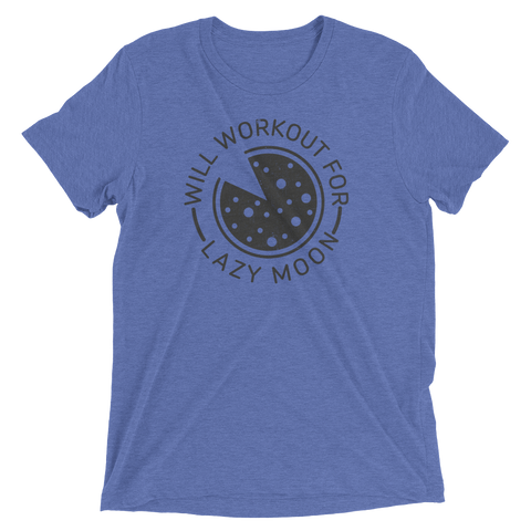 Unisex Will Workout For Lazy Moon