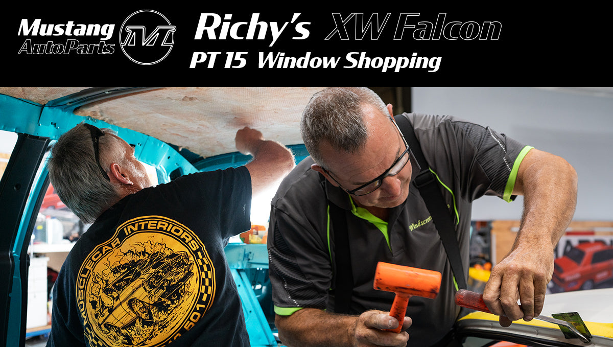 Richy's 1970 XW Ford Falcon Restoration - Pt 15 Window Shopping