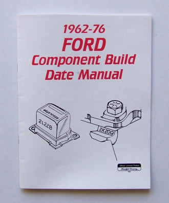 FORD COMPONENT BUILD DATE MAN