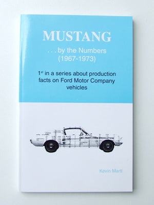MUSTANG BY THE NUMBERS