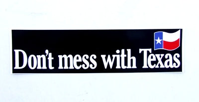 DECAL - DONT MESS WITH TEXAS