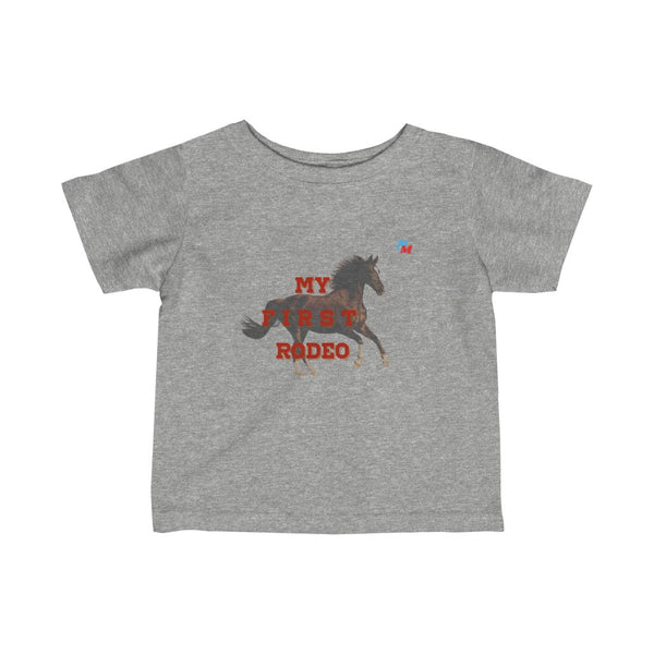 my first rodeo t shirt Infant Fine Jersey Tee