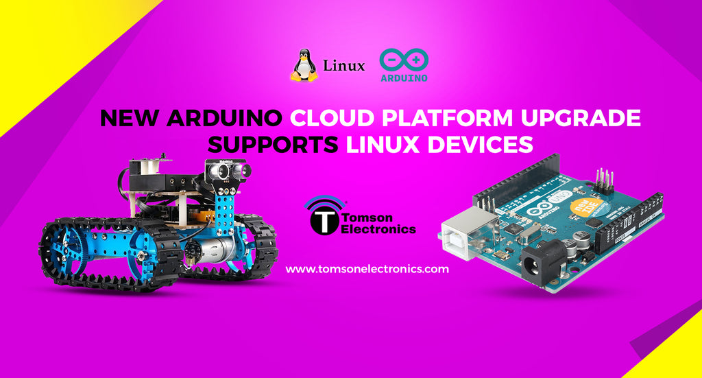 New Arduino Cloud Platform upgrade supports Linux devices