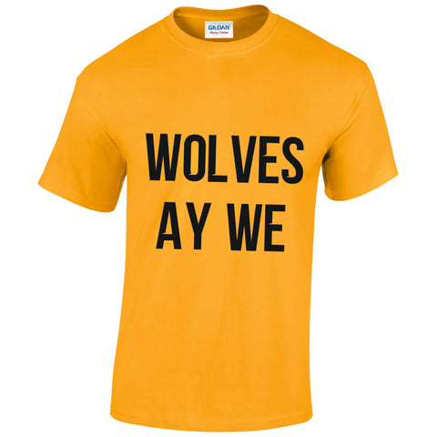 Wolves Ay We T-Shirt - Gold