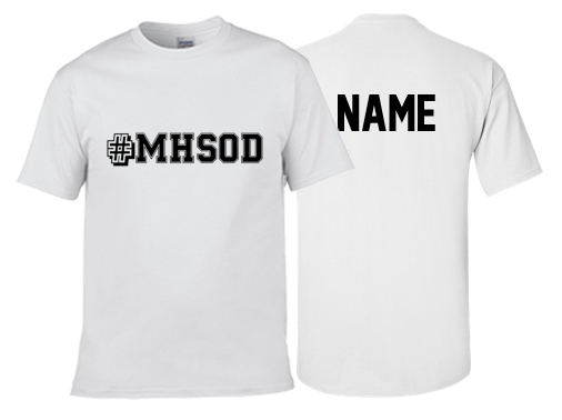 #MHSOD T-Shirt - Youth & Mens