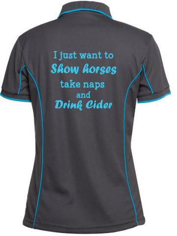 I just want to show, take naps and drink cider polo shirt
