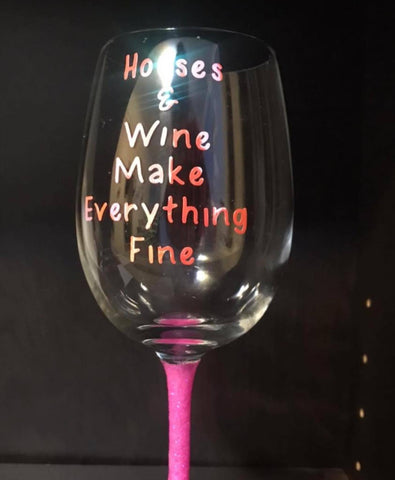 Horses & wine make everything fine glitter Stem Wine Glass - Rhinestone Empire Equine