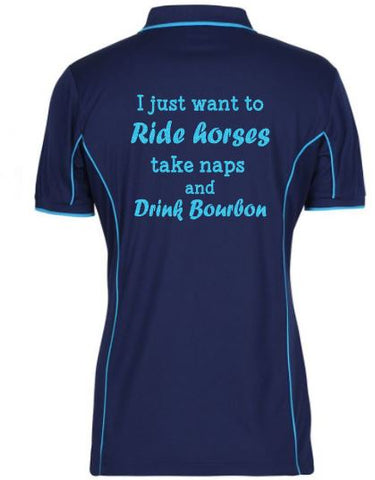 I-Just-Want-To-Ride-Take-Naps-And-Drink-Bourbon-Design-Polo-Shirt