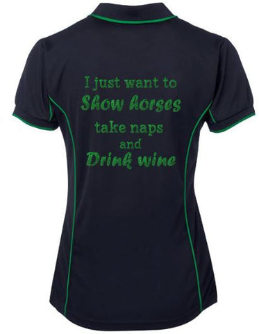 I-Just-Want-To-Show-Take-Naps-And-Drink-Wine-Design-Polo-Shirt
