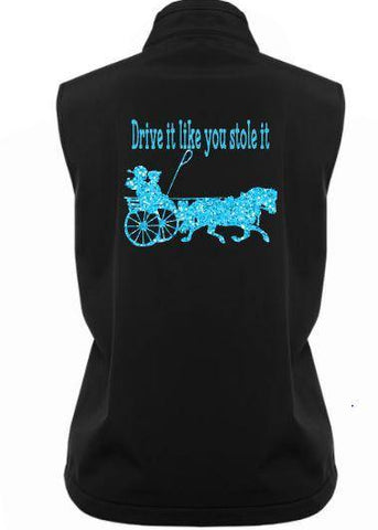 Drive it like you stole it pony harness soft shell vest