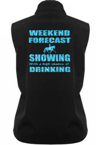Weekend forecast showing drinking soft shell vest