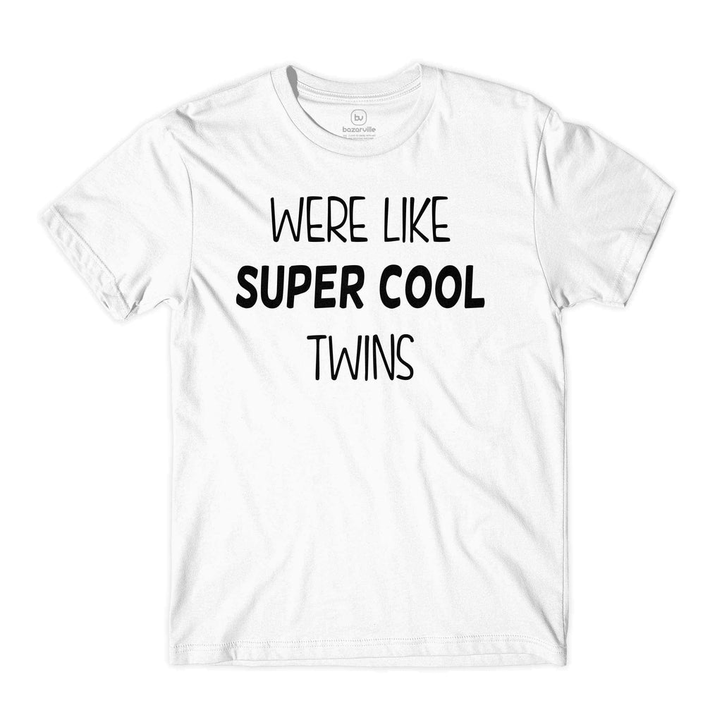 Bazarville Couple Design XS / XS / White We Are Like Super Cool Twins Not Regular Twins