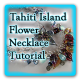 Tahiti Island Flower Necklace Tutorial - Digital Download