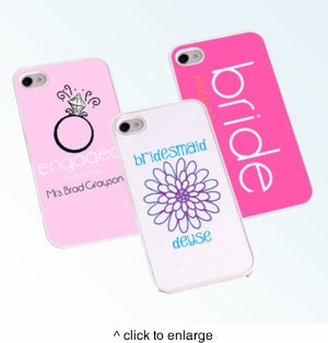 Personalized Bride and Bridesmaid iPhone Cases