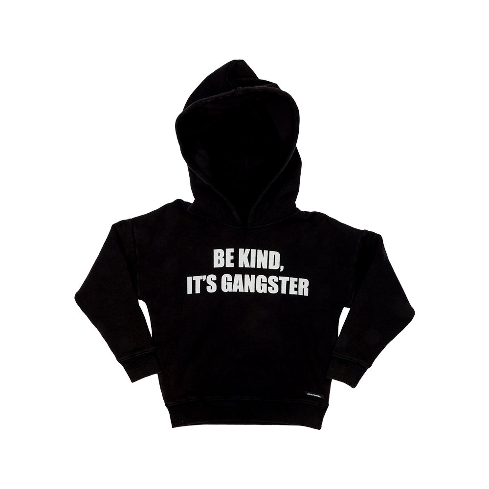"Rock Your Baby - ""Be Kind, It's Gangster"" Hoodie - Last 4Y"