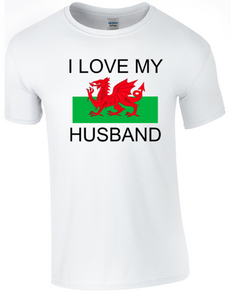 Valentine I Love my Welsh Husband T-Shirt Printed DTG (Direct to Garment) for a permanent finish.
