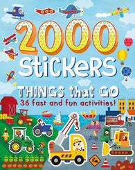 2000 Stickers Things That Go : 36 Fast and Fun Activities