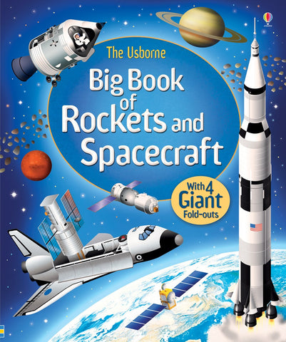 The Usborne: Big book of rockets and spacecraft