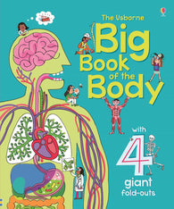 The Usborne: Big Book of the Body