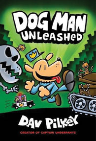 Dog Man #2: Dog Man 2- Unleashed by Dav Pilkey (author)