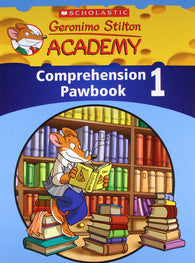 Geronimo Stilton Academy Geronimo Stilton Academy Comprehension Pawbook 1