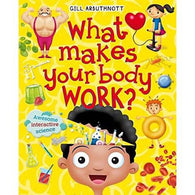 What Makes Your Body Work? (Hardback )