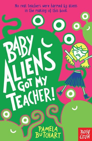 Baby Aliens: Baby Aliens Got My Teacher