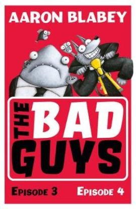 The Bad Guys: Episode 3&4 (Paperback)