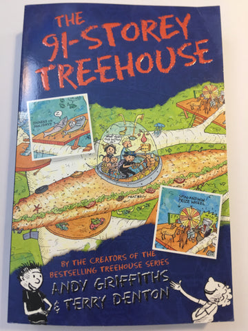 The 91-Storey Treehouse by Andy Griffiths and Terry Denton