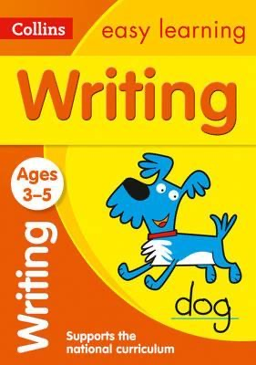 Writing Ages 3-5 : Prepare for Preschool with Easy Home Learning